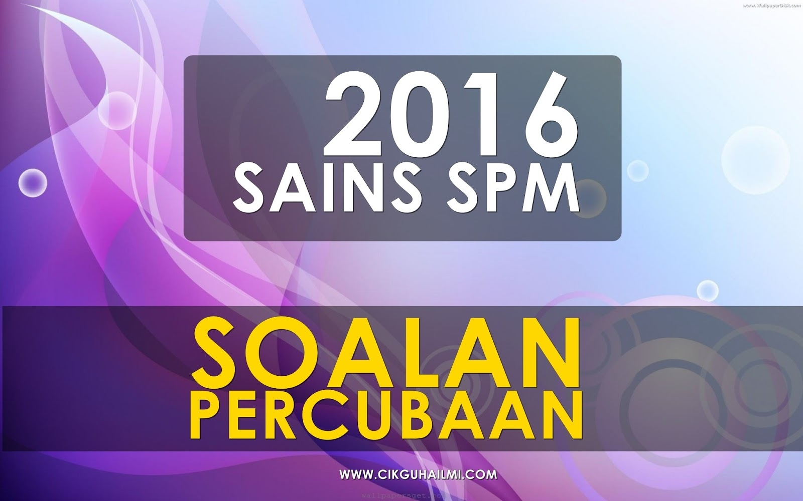 Latihan Sains Spm Bermanfaat Koleksi soalan Percubaan Sains Spm 2016 Cikguhailmi Of Dapatkan Latihan Sains Spm Yang Terbaik Khas Untuk Para Guru Muat Turun!