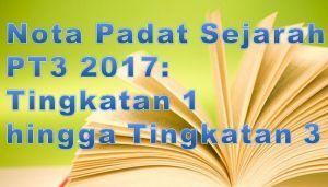 Nota Padat Sejarah Pt3 Yang Terhebat Nota Padat Sejarah Pt3 2017 Tingkatan 1 Hingga Tingkatan 3