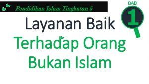 Nota Pendidikan islam Tingkatan 3 Yang Menarik Layanan Baik Terhadap orang Bukan islam