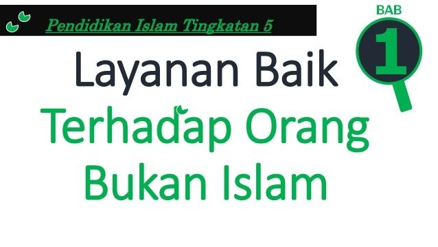 Nota Pendidikan islam Tingkatan 3 Yang Menarik Layanan Baik Terhadap orang Bukan islam Of Dapatkan Nota Pendidikan islam Tingkatan 3 Yang Menarik Untuk Para Murid Perolehi