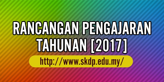 penyediaan rancangan pengajaran tahunan bagi tahun 2017 bahasa melayu tahun 1