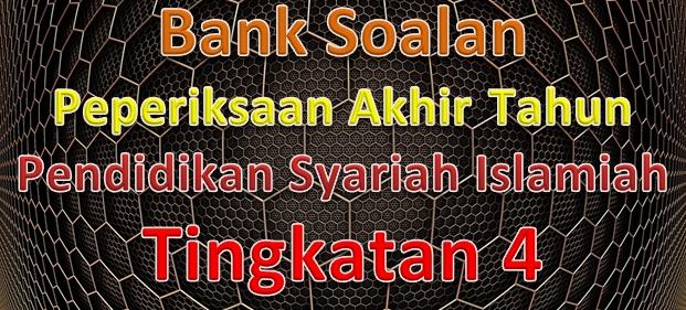 Download Rpt Pendidikan Syariah islamiah Tingkatan 5 Menarik Bank soalan Peperiksaan Akhir Tahun Pendidikan Syariah islamiah Of Pelbagai Rpt Pendidikan Syariah islamiah Tingkatan 5 Yang Dapat Di Muat Turun Dengan Mudah