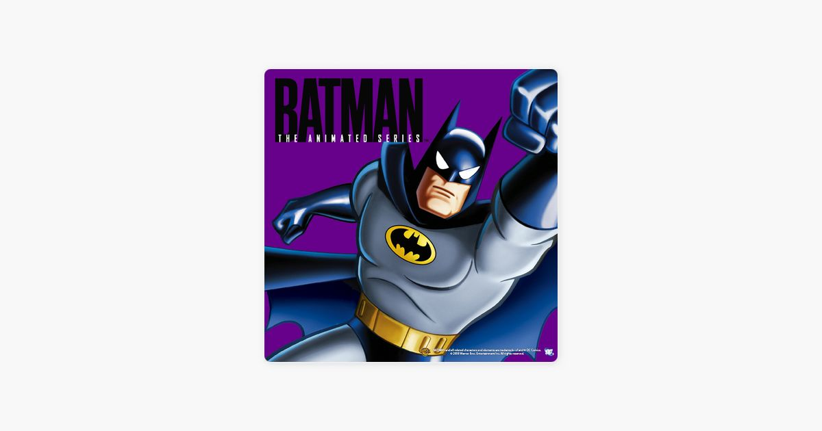 batman the animated series vol 3 on itunes