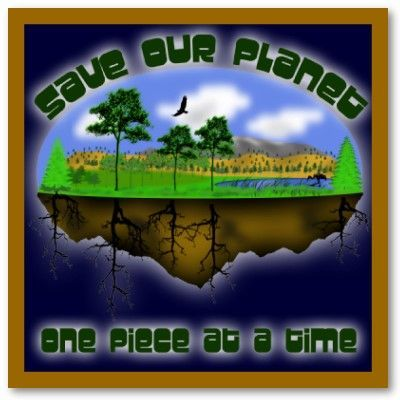 save our planet one piece at a time poster p228350908876648010tdcp 400 jpg