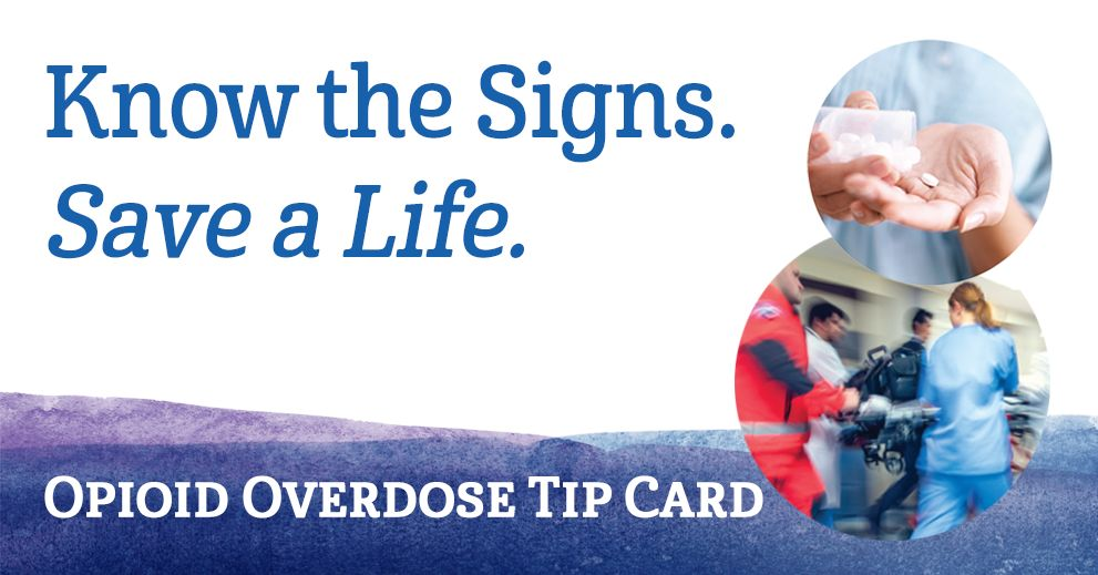 know the signs save a life opioid overdose tip card