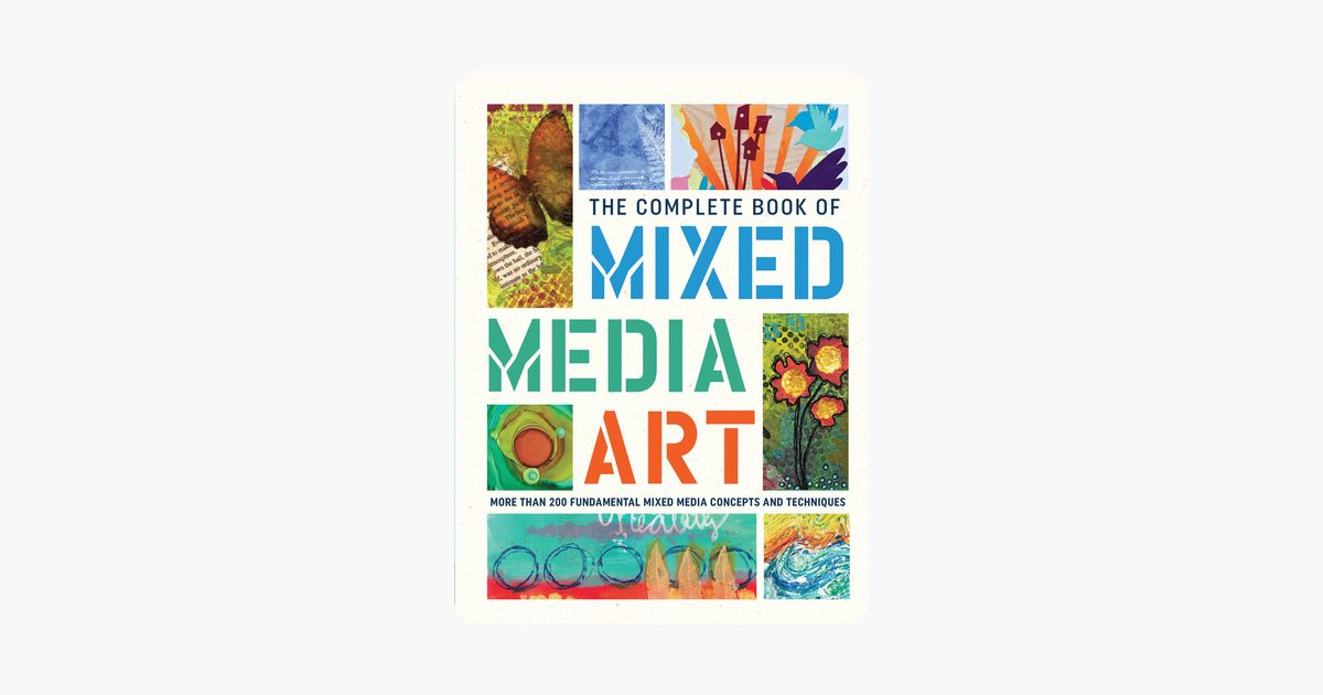 the complete book of mixed media art on apple books