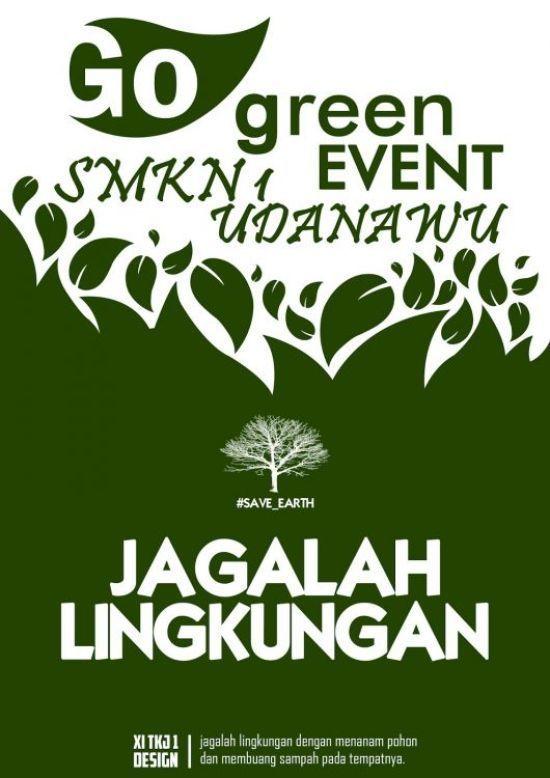 contoh poster lingkungan hidup sehat berguna a 99 contoh poster lingkungan dan slogan paling kreatif dan