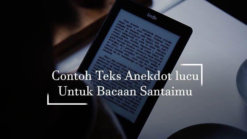 contoh teks anekdot lucu tablet