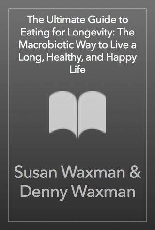 the ultimate guide to eating for longevity the macrobio