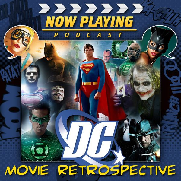 now playing the dc comics movie retrospective series