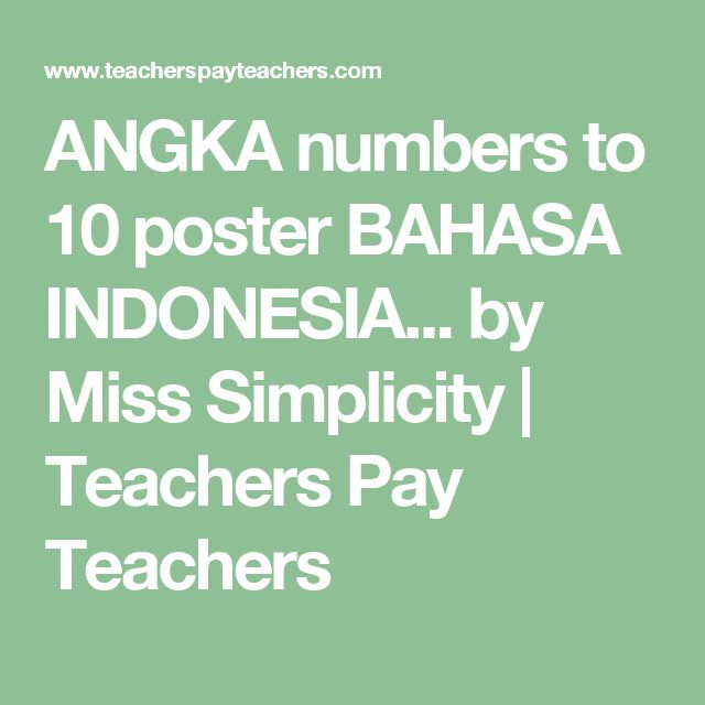 angka numbers to 10 poster bahasa indonesia by miss simplicity teachers pay teachers