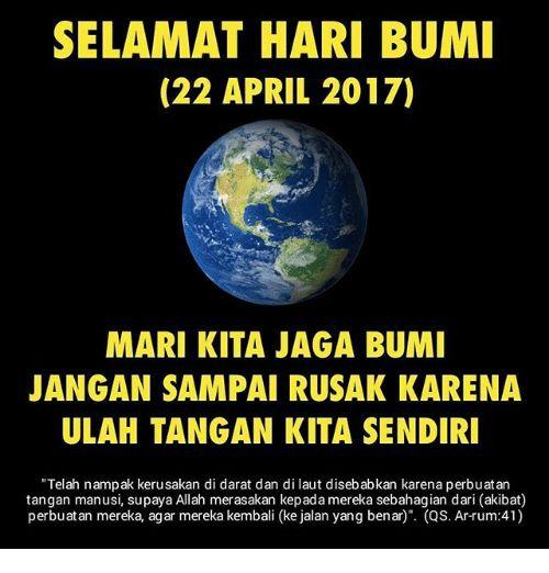 Poster Hari Bumi Berguna Selamat Hari Bumi 22 April 2017 Mari Kita Jaga Bumi Jangan Sampai