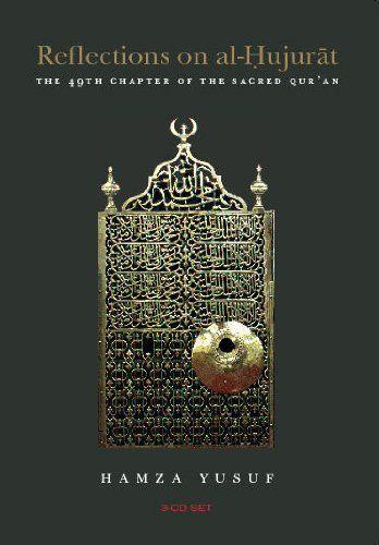 hamza yusuf reflections on al hujurat 3 audio cd set the 49th chapter of the sacred qur an by hamza yusuf amazon com music
