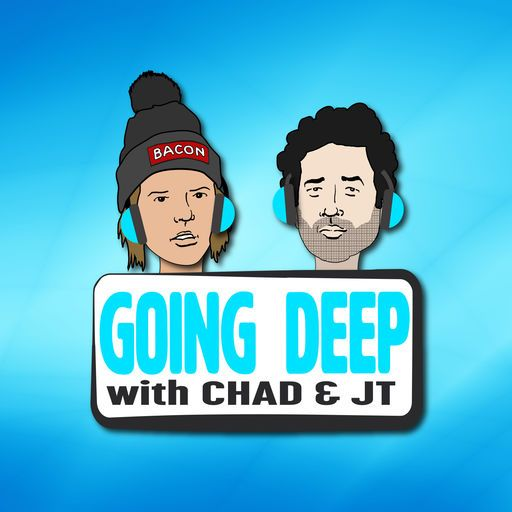 cover image of going deep with chad and jt
