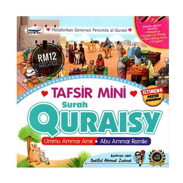tafsir mini surah quraisy buku ini memberikan penerangan yang mendalam tentang surah al quraisy